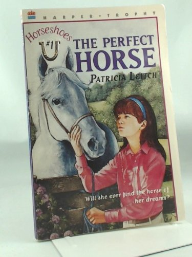 9780064406345: The Perfect Horse (Horseshoes)