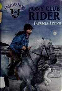 9780064406376: Pony Club Rider (Horseshoes)