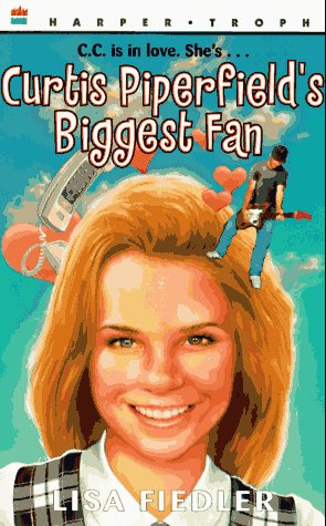9780064406505: Curtis Piperfield's Biggest Fan