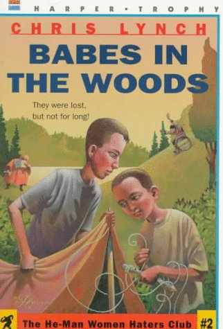 9780064406567: Babes in the Woods (He-Man Women Hater's Club)