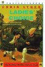 Ladies' Choice (HE-MAN WOMEN HATER'S CLUB): Chris Lynch