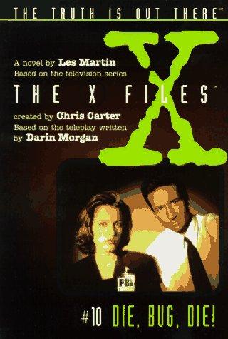 9780064406710: Die, Bug, Die: A Novel (X-Files (Juvenile))