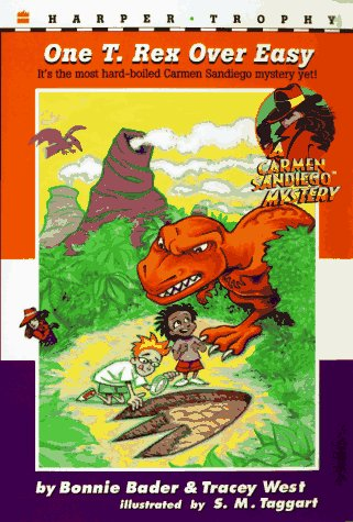 9780064406796: One T. Rex over Easy (Carmen Sandiego Mystery)