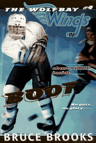 Boot (Wolfbay Wings): Brooks, Bruce