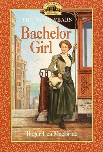 9780064406918: Bachelor Girl (Little House)