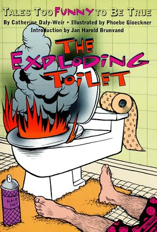 9780064407021: The Exploding Toilet: Tales Too Funny to Be True (Harper Trophy)