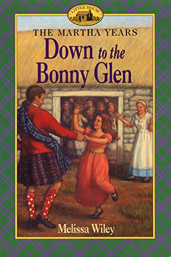 9780064407144: Down to the Bonny Glen (Martha Years)