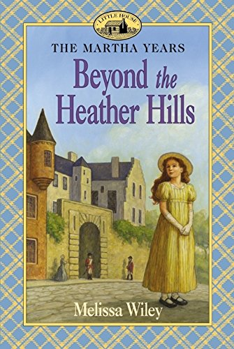 9780064407151: Beyond the Heather Hills (Little House)