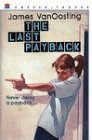 9780064407229: The Last Payback (Harper Trophy)