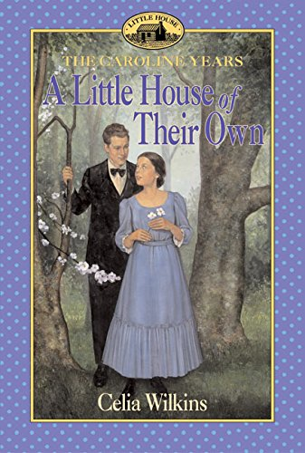 9780064407366: A Little House of Their Own (Little House the Caroline Years)