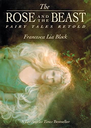 The Rose and The Beast: Fairy Tales: Francesca Lia Block