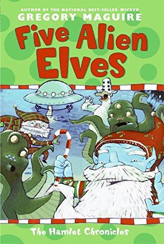 9780064407649: Five Alien Elves (Hamlet Chronicles)