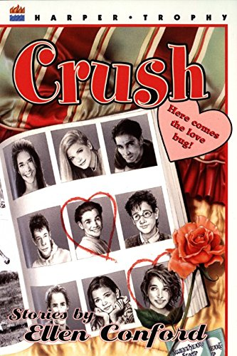 9780064407786: Crush: Stories by Ellen Conford (Harper Trophy Books)