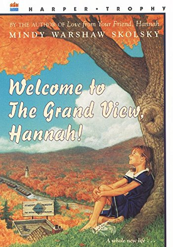 9780064407854: Welcome to the Grand View, Hannah! (aka Hannah is a Palindrome)