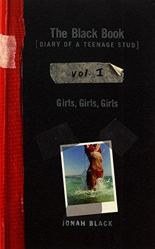 9780064407984: The Black Book: Diary of a Teenage Stud, Vol. I: Girls, Girls, Girls