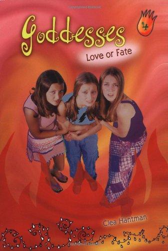 9780064408059: Love or Fate (Goddesses, 4)
