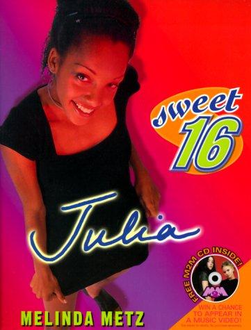 9780064408141: Sweet Sixteen #1: Julia