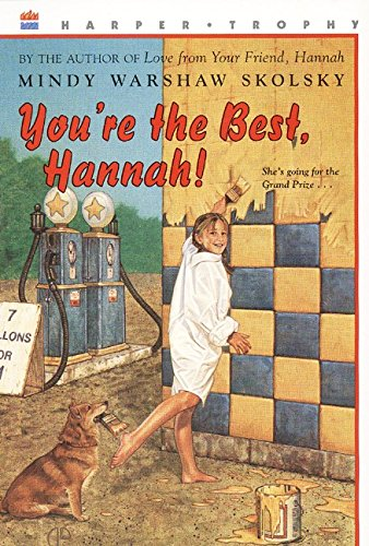 9780064408462: You're the Best, Hannah! (aka Hannah and the Best Father on Route 9W)