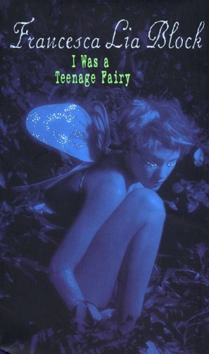 9780064408622: I Was a Teenage Fairy (Ageless Books)