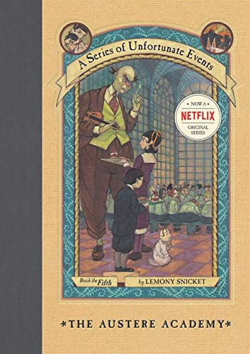 9780064408639: The Austere Academy (A Series of Unfortunate Events)