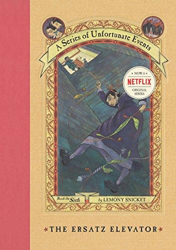 9780064408646: The Ersatz Elevator (A Series of Unfortunate Events, Book 6)
