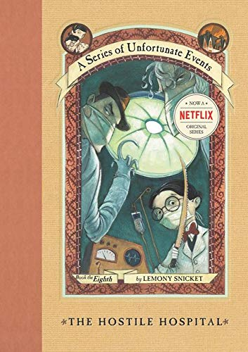 9780064408660: The Hostile Hospital (A Series of Unfortunate Events #8)