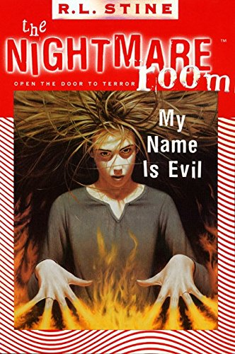 9780064409018: My Name is Evil (The Nightmare Room #3)