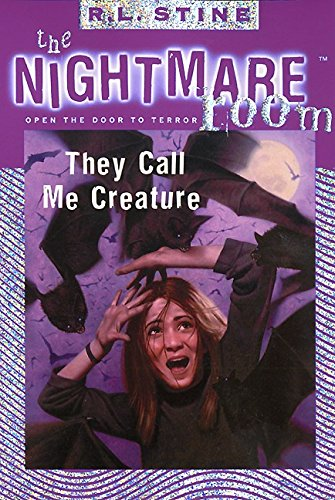 9780064409049: They Call Me Creature (The Nightmare Room, #6)
