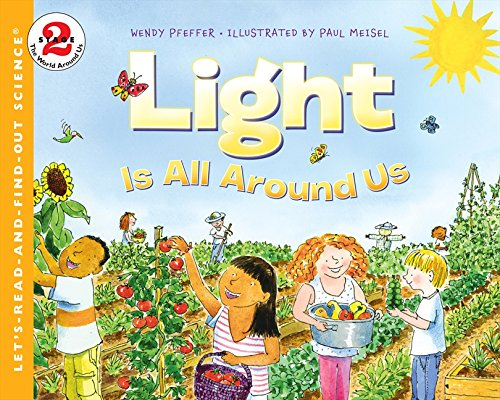 9780064409247: Light Is All Around Us (Let's-Read-and-Find-Out Science 2)