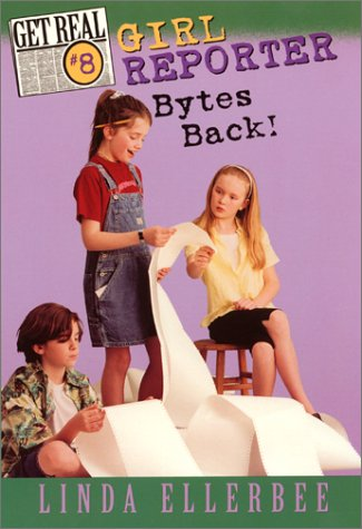 9780064409520: Girl Reporter Bytes Back (Get Real, No. 8)