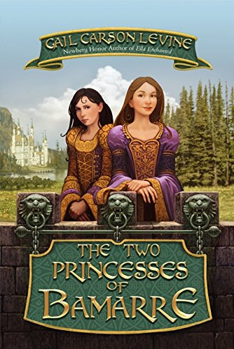 9780064409667: The Two Princesses of Bamarre (Rpkg)