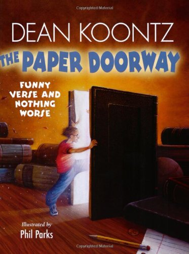 9780064409841: The Paper Doorway: Funny Verse and Nothing Worse