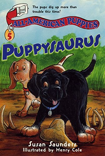 9780064410014: All-American Puppies #5: Puppysaurus