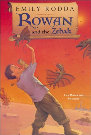 9780064410243: Rowan and the Zebak (Rowan of Rin)