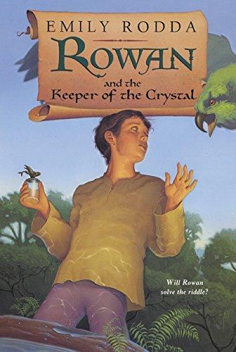 9780064410250: Rowan and the Keeper of the Crystal (Rowan of Rin)