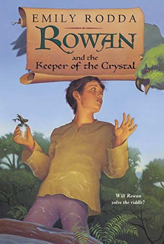 9780064410250: Rowan and the Keeper of the Crystal (Rowan of Rin)