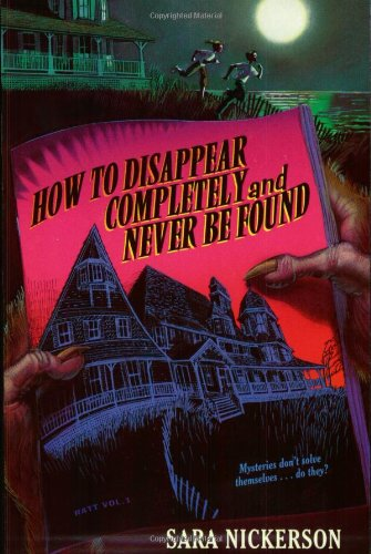 9780064410274: How to Disappear Completely and Never Be Found
