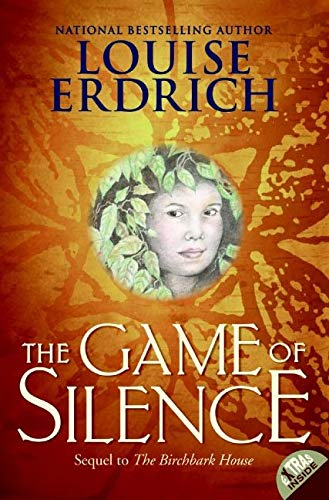 9780064410298: The Game of Silence (Birchbark House)