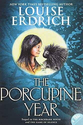 9780064410304: The Porcupine Year (Birchbark House)