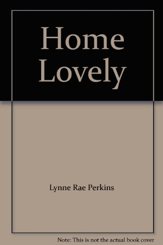 9780064410717: Home Lovely