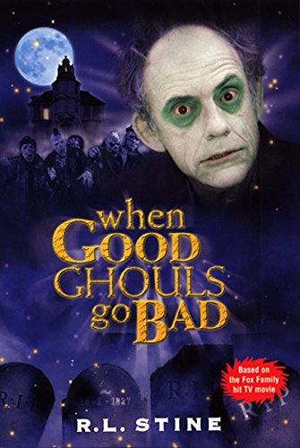 9780064410823: When Good Ghouls Go Bad