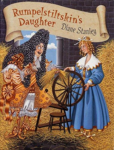 9780064410953: Rumpelstiltskin's Daughter