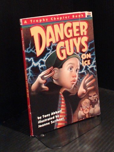 9780064420105: Danger Guys On Ice (Trophy Chapter Books)