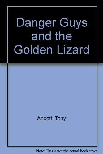 9780064420112: Danger Guys and the Golden Lizard