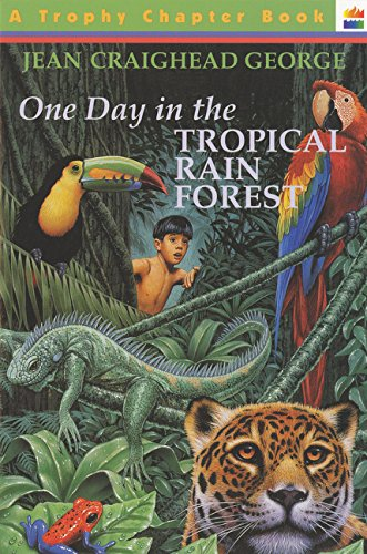 9780064420167: One Day in the Tropical Rain Forest (Trophy Chapter Books)