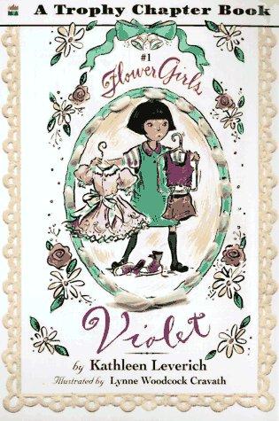 Violet (Flower Girls): Leverich, Kathleen