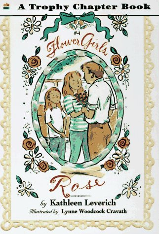 9780064420204: Rose (Flower Girls)