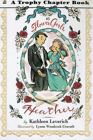 9780064420211: Heather (Flower Girls)