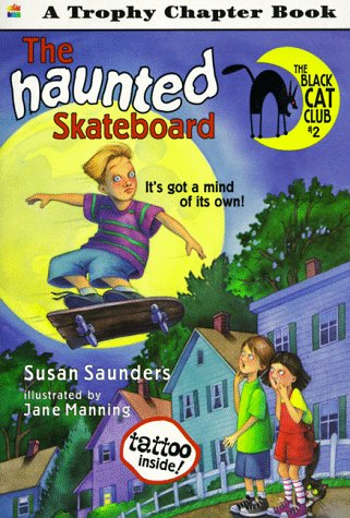 9780064420365: The Haunted Skateboard (Trophy Chapter Book)