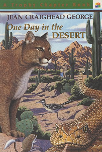 9780064420389: One Day in the Desert (Trophy Chapter Book)